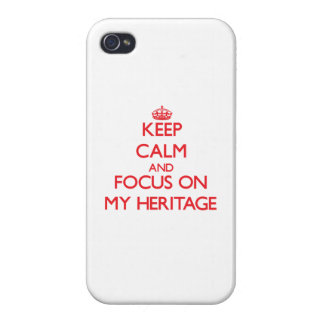 Keep Calm and focus on My Heritage Cover For iPhone 4