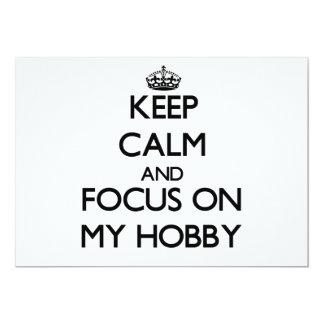 Keep Calm and focus on My Hobby Announcement