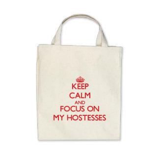 Keep Calm and focus on My Hostesses Bag