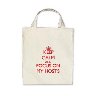Keep Calm and focus on My Hosts Bag