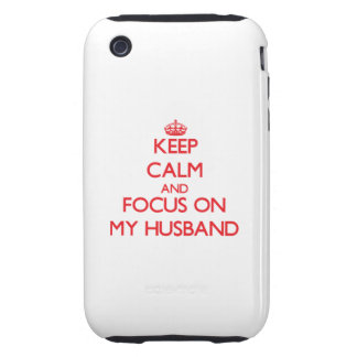 Keep Calm and focus on My Husband Tough iPhone 3 Cases