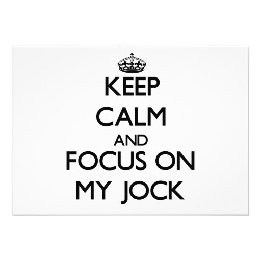 Keep Calm and focus on My Jock Personalized Invites