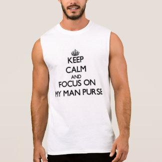 Keep Calm and focus on My Man Purse Sleeveless T-shirts