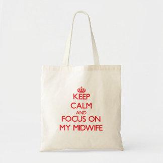 Keep Calm and focus on My Midwife Bag