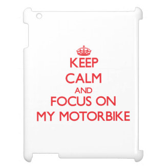 Keep Calm and focus on My Motorbike iPad Case