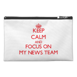 Keep Calm and focus on My News Team Travel Accessories Bags