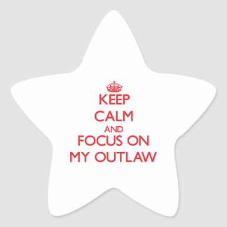 Keep Calm and focus on My Outlaw Star Sticker