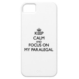 Keep Calm and focus on My Paralegal iPhone 5 Case