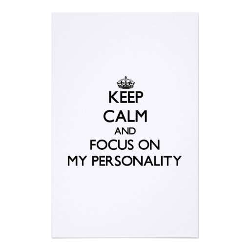 Keep Calm and focus on My Personality Stationery Paper
