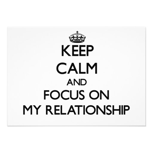 Keep Calm and focus on My Relationship Cards