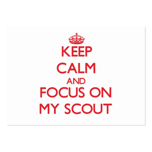 Keep Calm and focus on My Scout Business Card Templates