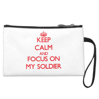 Keep Calm and focus on My Soldier Wristlets