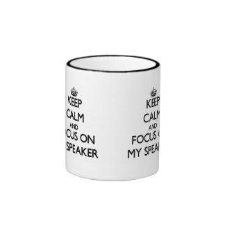 Keep Calm and focus on My Speaker Coffee Mugs