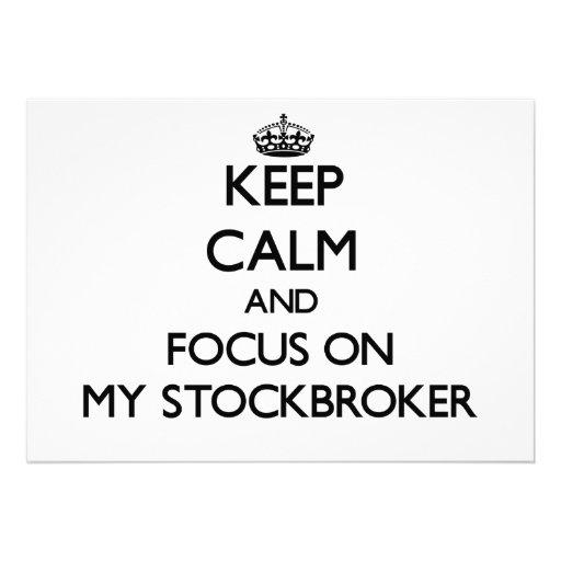 Keep Calm and focus on My Stockbroker Custom Invite