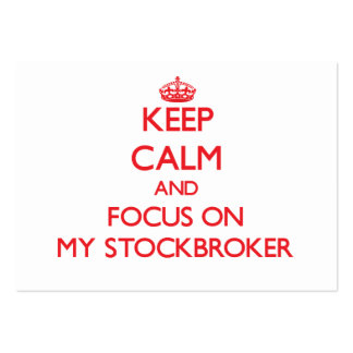 Keep Calm and focus on My Stockbroker Pack Of Chubby Business Cards
