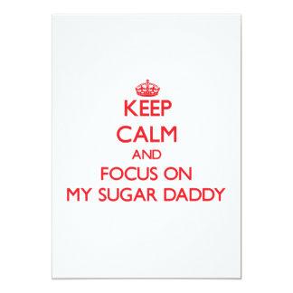 Keep Calm and focus on My Sugar Daddy Card