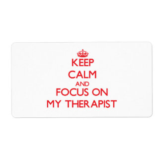 Keep Calm and focus on My Therapist Shipping Label