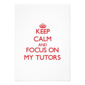 Keep Calm and focus on My Tutors Invite