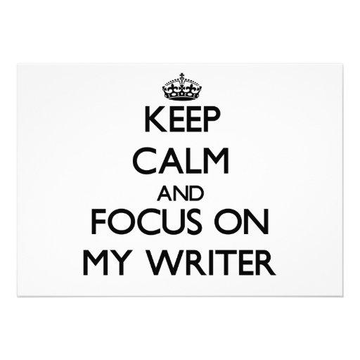Keep Calm and focus on My Writer Custom Announcement