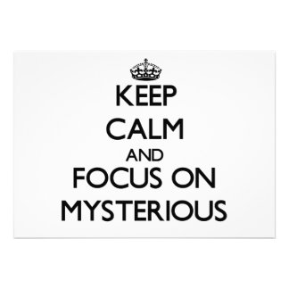Keep Calm and focus on Mysterious Custom Invitation