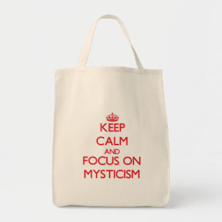 Keep Calm and focus on Mysticism Bags