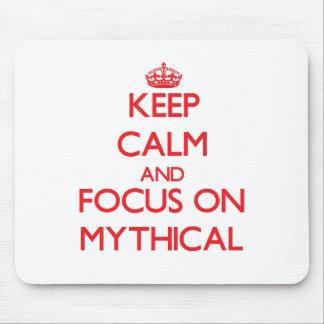 Keep Calm and focus on Mythical Mousepads
