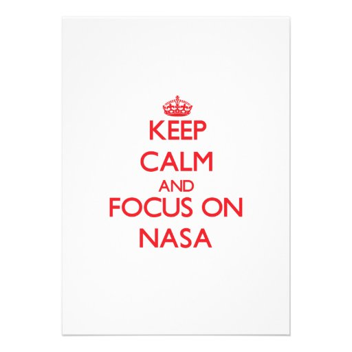 Keep Calm and focus on Nasa Card