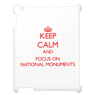 Keep Calm and focus on National Monuments iPad Covers