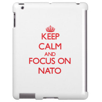 Keep Calm and focus on Nato
