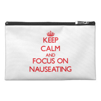 Keep Calm and focus on Nauseating Travel Accessories Bag