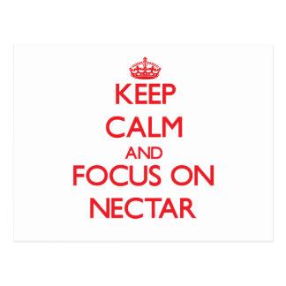 Keep Calm and focus on Nectar Post Card