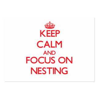 Keep Calm and focus on Nesting Business Cards