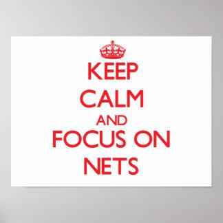 Keep Calm and focus on Nets Print
