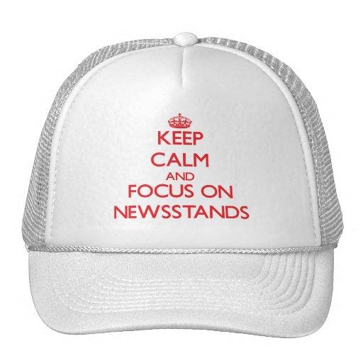 Keep Calm and focus on Newsstands Trucker Hats