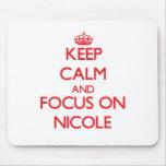 Keep Calm and focus on Nicole
