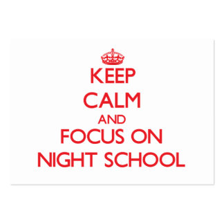 Keep Calm and focus on Night School Business Card Templates