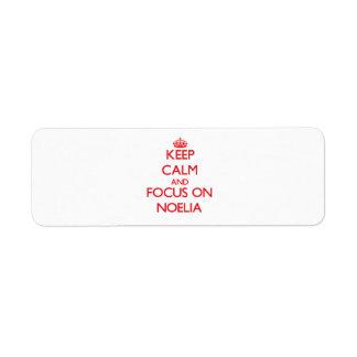Keep Calm and focus on Noelia Return Address Label