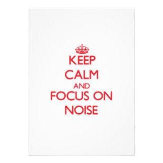 Keep Calm and focus on Noise Custom Announcements