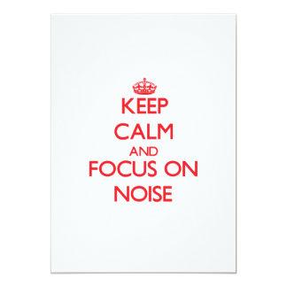 """Keep Calm and focus on Noise 5"""" X 7"""" Invitation Card"""