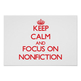 Keep Calm and focus on Nonfiction Print