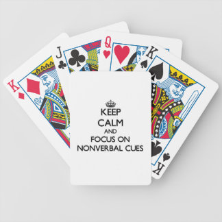 Keep Calm and focus on Nonverbal Cues Bicycle Poker Deck