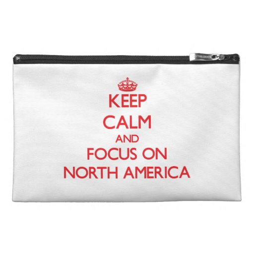 Keep Calm and focus on North America Travel Accessories Bag