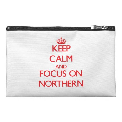 Keep Calm and focus on Northern Travel Accessories Bags