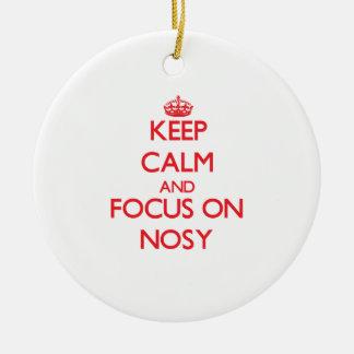 Keep Calm and focus on Nosy Christmas Ornament