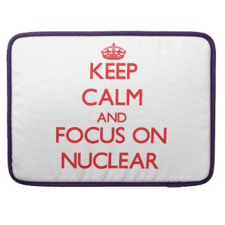Keep Calm and focus on Nuclear Sleeve For MacBooks