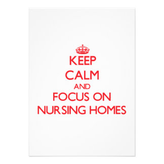 Keep Calm and focus on Nursing Homes Announcement