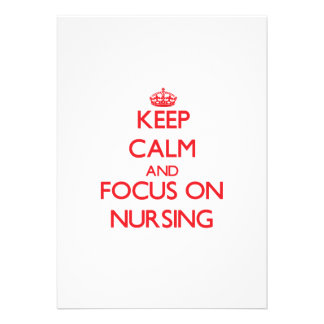 Keep Calm and focus on Nursing Personalized Invite