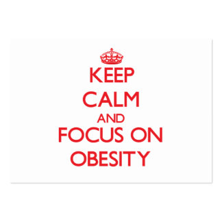 Keep Calm and focus on Obesity Business Card Templates