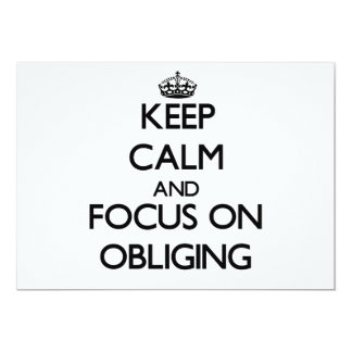 Keep Calm and focus on Obliging Card