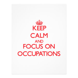 Keep Calm and focus on Occupations Full Color Flyer